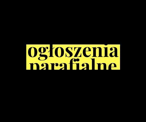 Ogłoszenia duszpasterskie – IV Niedziela Zwykła – /31.01.2021/